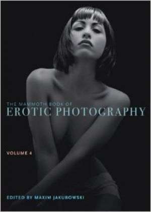 The Mammoth Book of Erotic Photography, Volume 4.jpg